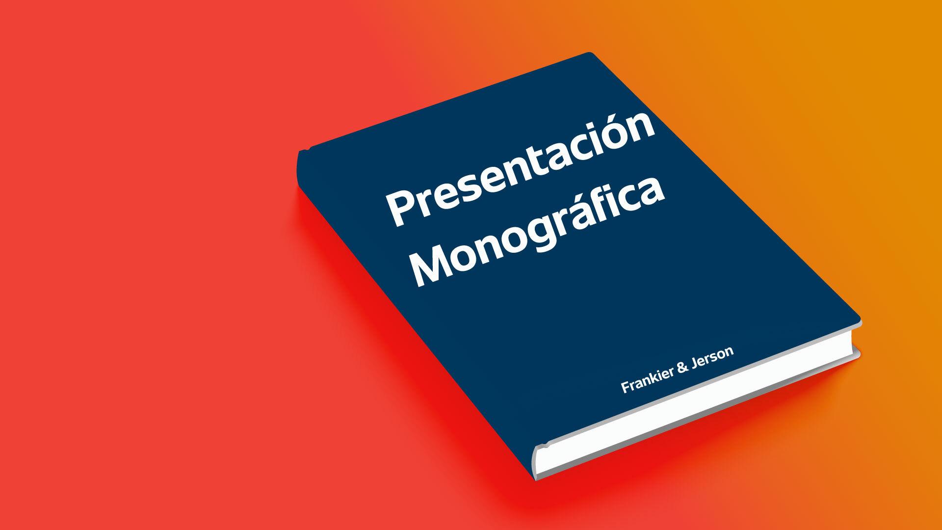 Presentación monográfica